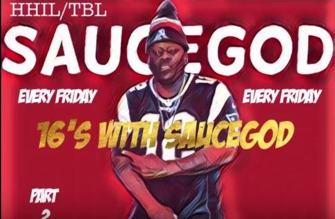 HHIL Friday 16s W/ SauceGod
