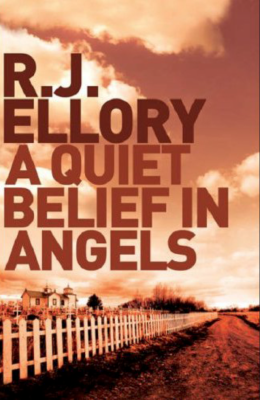R.J. Ellory's A Quiet Belief in Angels - A Review