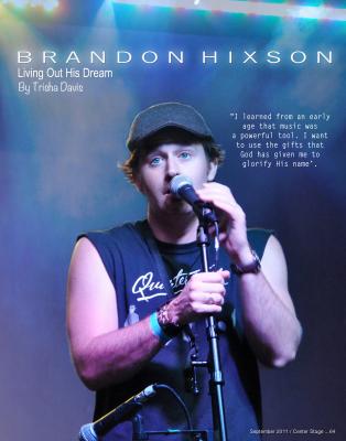 Brandon Hixson Living Out His Dream