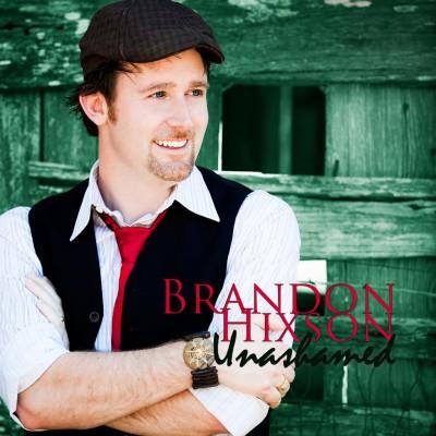 Brandon Hixson - Unashamed