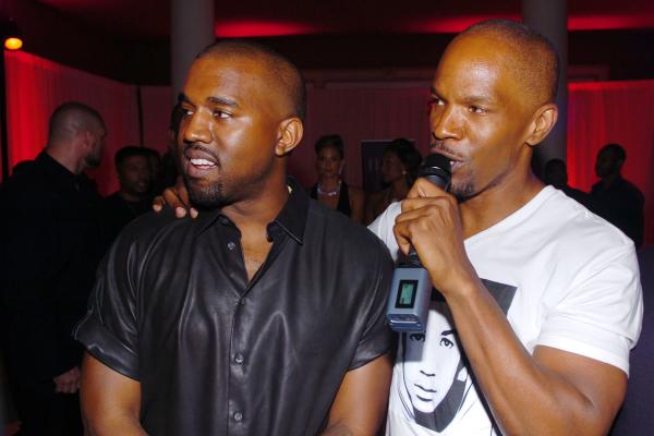Kanye West and Jamie Foxx.