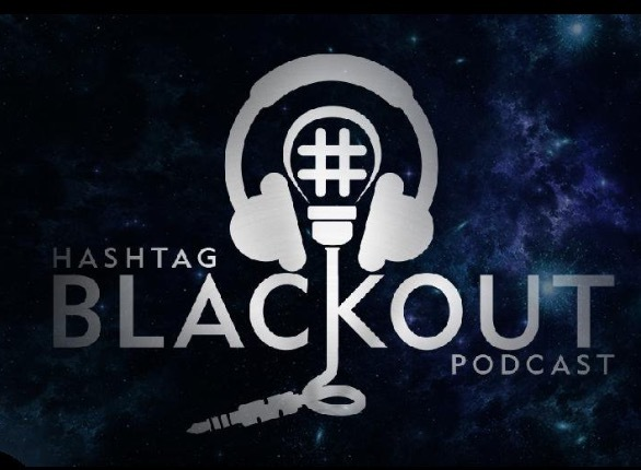 Hashtag Blackout Podcast