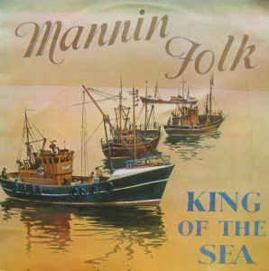 Mannin Folk King of the Sea