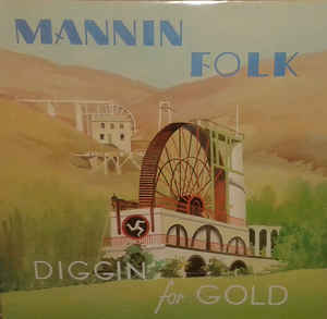 Mannin Folk The Foxdale Miners Diggin for Gold