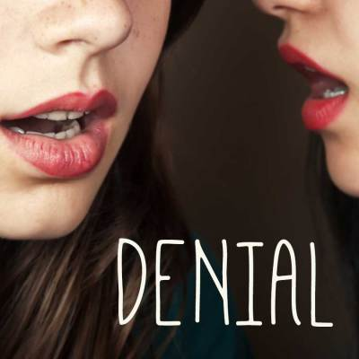 Stepping Out of Denial