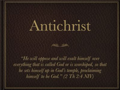 The Spirit Of Antichrist Is At Work In The World Today!