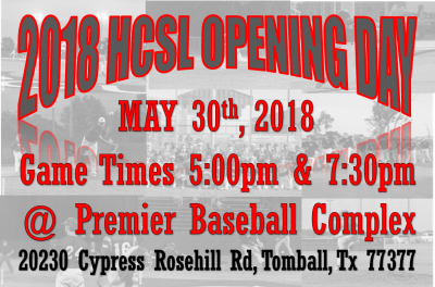 2018 HCSL OPENING DAY SET FOR MAY 30TH @ PREMIER BASEBALL COMPLEX