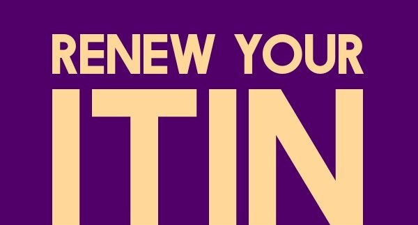 ITIN Renewals Now Required