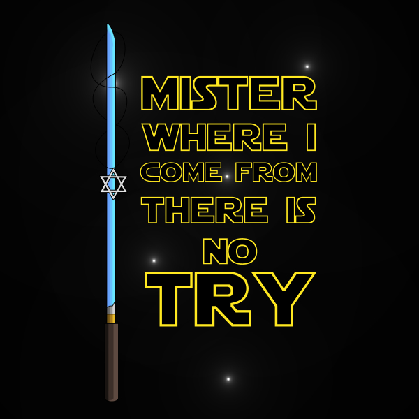 Where I come from there is no Try
