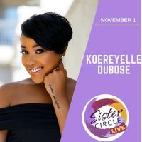 Koereyelle DuBose, Sister Circle TV