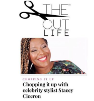 Stacey Ciceron, Celebrity Stylist, The Cut Life