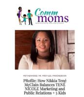 Nikkia McClain, Tene Nicole, Comm Moms, Celebrity Publicist,