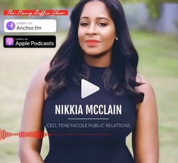 Nikkia McClain, The Nancy Ruffin Show, Tene Nicole Marketing and Public Relations