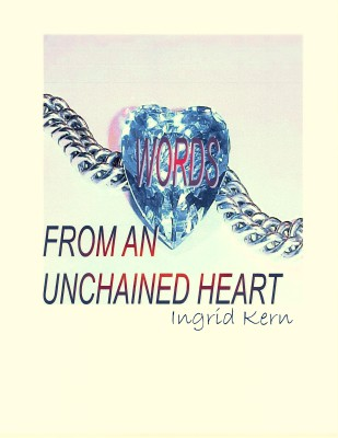 Words From An Unchained Heart
