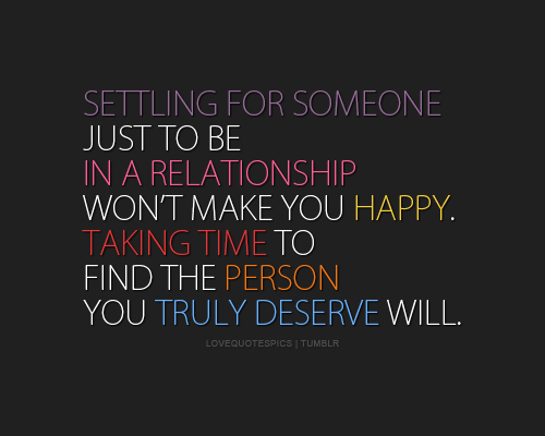 I'm Not Interested In 'Happily Settled Ever After'