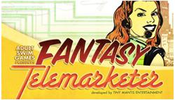 Fantasy Telemarketer