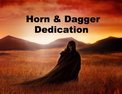 Horn and Dagger Dedication
