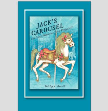 Jack's Carousel: Can Love Overcome Deep Prejudice?