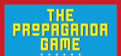 Propaganda Game - A Blind Public