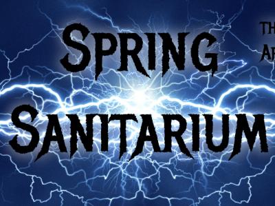 Spring Sanitarium