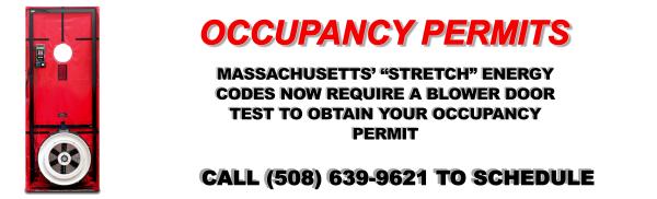 Blower Door Test, New Construction, Occupancy Permit, Stretch Code, Massachusetts