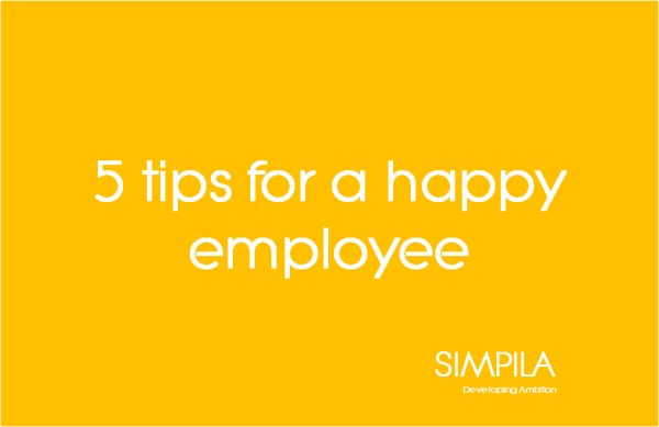 5 tips for a happy employee
