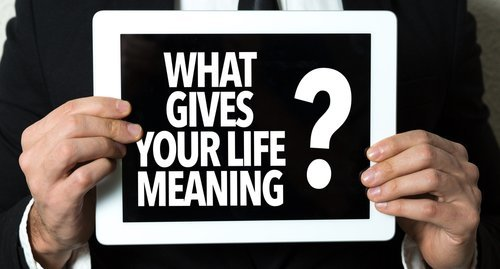 Have I Found The Meaning Of Life?