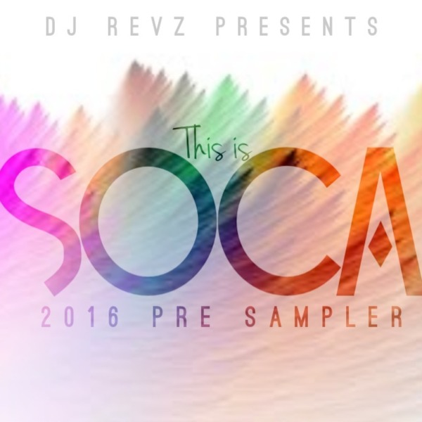 This Is Soca 2016 | Pre - Sampler