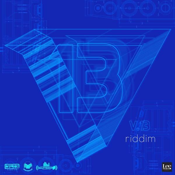 V13 Riddim (2017 Soca)