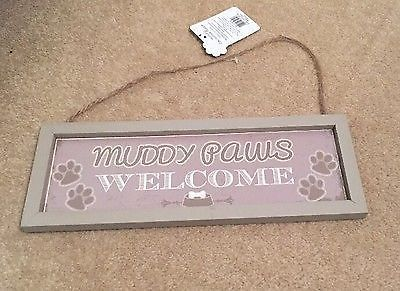 MUDDY PAWS WELCOME WOODEN PLAQUE