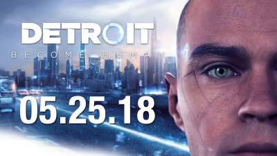 Detroit: Become Human Release Date Announced