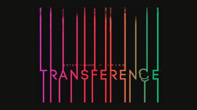 Transference Release Date Announced