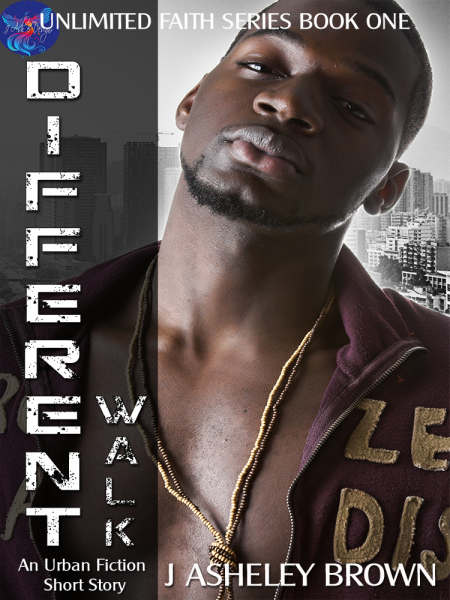 Different Walk (Unlimited Faith Series Book 1)