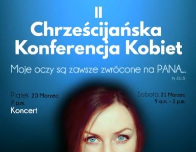 II Chrześcijańska Konferencja Kobiet 2015