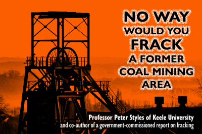 Fracking too dangerous in former mining areas