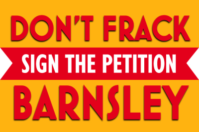 don't frack barnsley petition