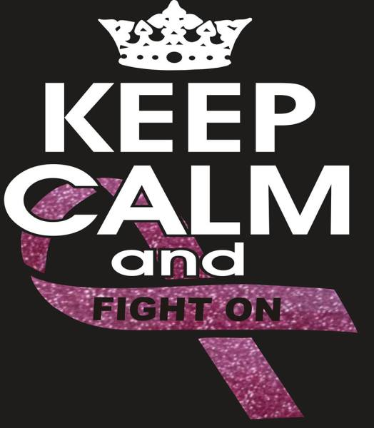 Keep Calm Cancer Awareness