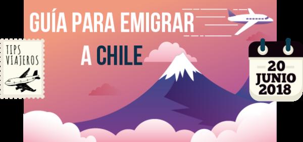 Guia para emigrar a Chile