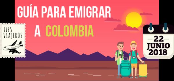 Guia para emigrar a Colombia