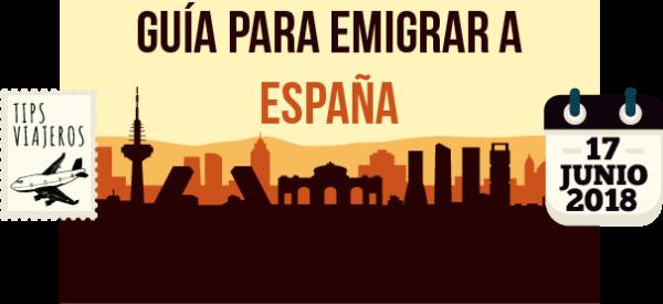 Guia para emigrar a España