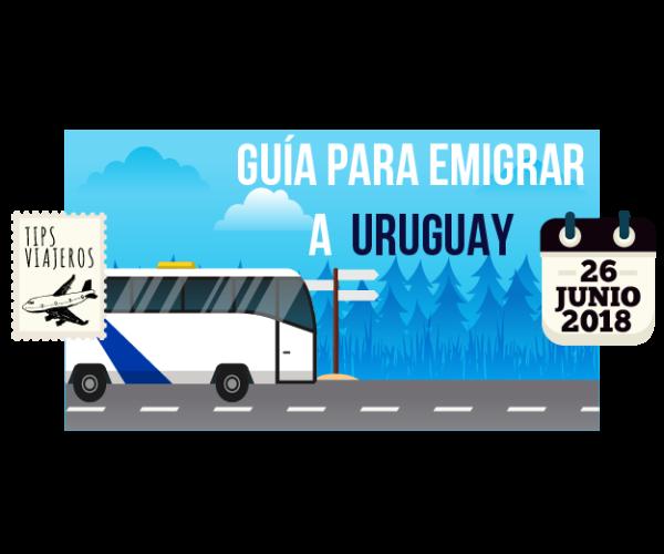 Guia para emigrar a Uruguay