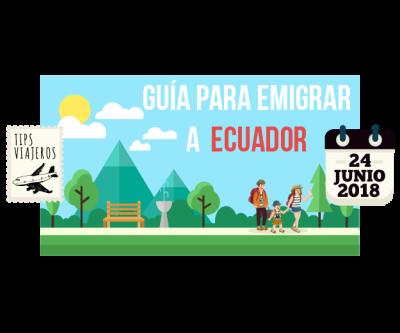 Emigrar a Ecuador