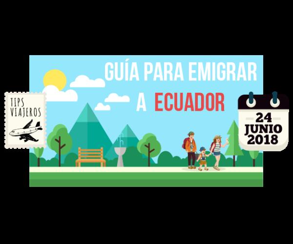Guia para emigrar a Ecuador