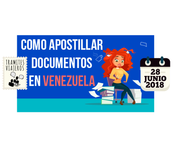 Como apostillar documentos en Venezuela