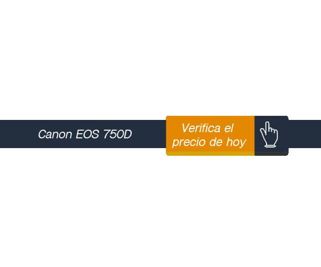 verificar precio de Canon EOS 750D