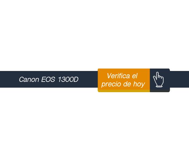 Verifica el precio de Canon EOS 1300D