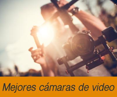 Mejores camaras de video