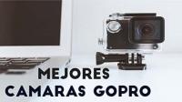 Mejores cámaras GoPro