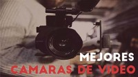 Mejores cámaras de video
