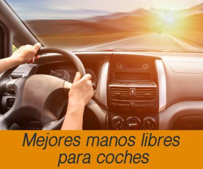 Mejores manos libres para coche